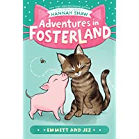 Emmett and Jez (Adventures in Fosterland)