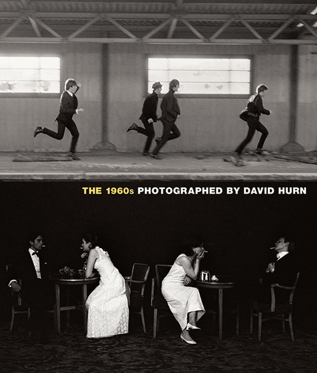 The 1960s photographed by david hurn hardcover 6 nov 2015