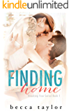 Finding Home (Breaking Free Series Book 1)