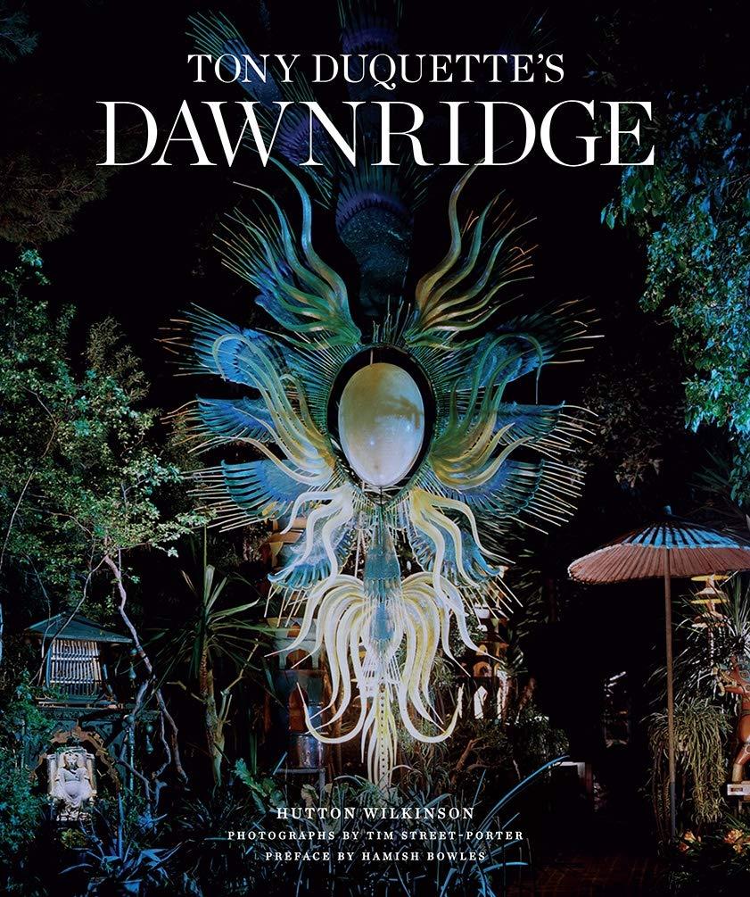 Amazon Com Tony Duquette S Dawnridge 9781419732621 Wilkinson