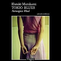 Tokio blues. Norwegian Wood (Spanish Edition)
