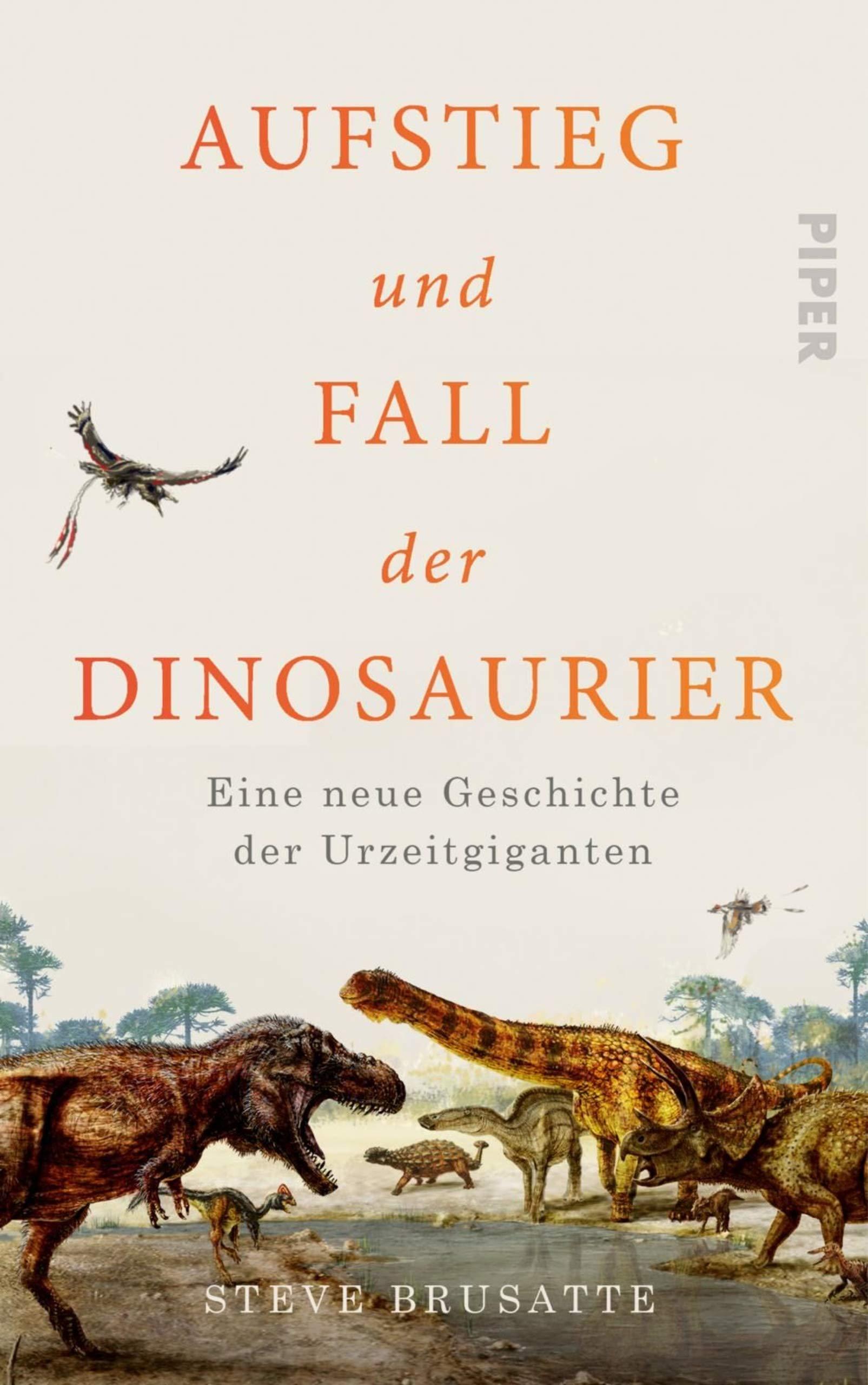 Aufstieg Und Fall Der Dinosaurier  Eine Neue Geschichte Der Urzeitgiganten