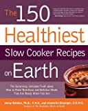 The 150 Healthiest Slow Cooker Recipes on