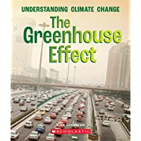 The Greenhouse Effect (A True Book: Understanding Climate
