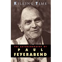 Killing Time: Autobiography of Paul Feyerabend