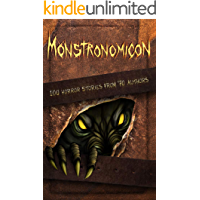 Monstronomicon: 100 Horror Stories from 70 Authors (Haunted Library) book cover