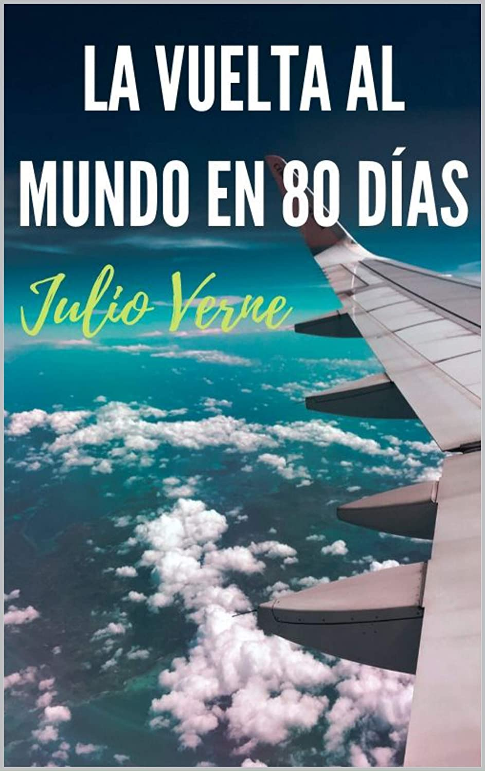 La vuelta al mundo en 80 días eBook: Verne, Julio: Amazon.es ...