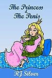 The Princess & the Penis