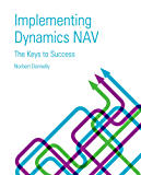Implementing Dynamics NAV - Keys to Success (English Edition)