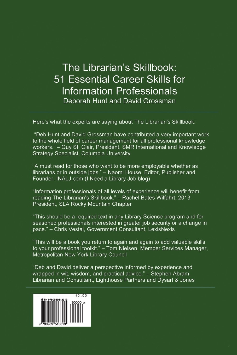 amazon com the librarian s skillbook 51 essential career skills amazon com the librarian s skillbook 51 essential career skills for information professionals 9780989513319 deborah hunt david grossman books