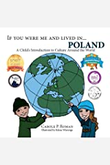 If You Were Me and Lived in...Poland: A  Child's Introduction to Cultures Around the World Paperback