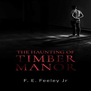 The Haunting of Timber Manor: Memoirs of the Human Wraiths