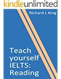 Teach yourself IELTS Reading (English Edition)