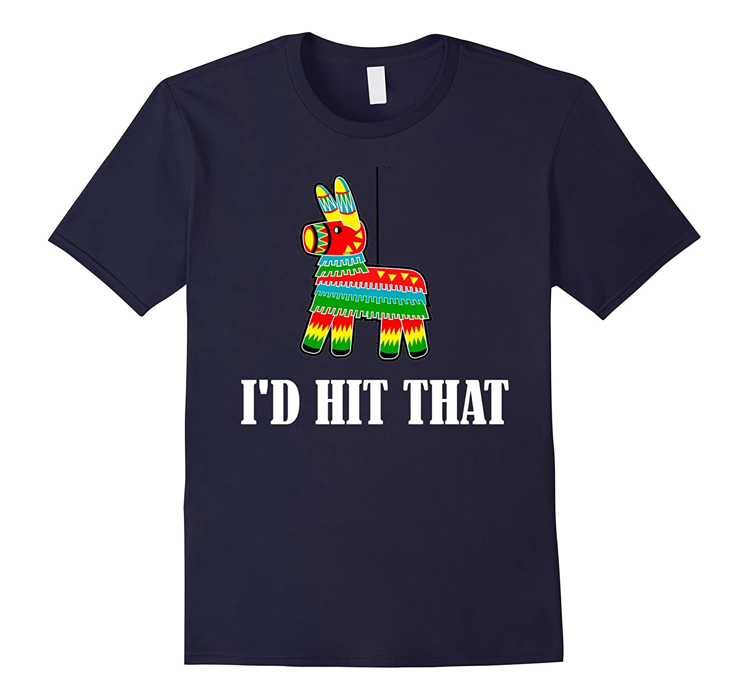 Id Hit That T Shirt  Cinco De Mayo T Shirt-Vaci