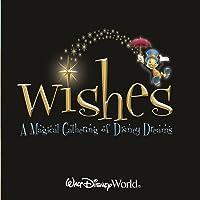 Walt Disney World Wishes: A Magical Gathering of Disney Dreams