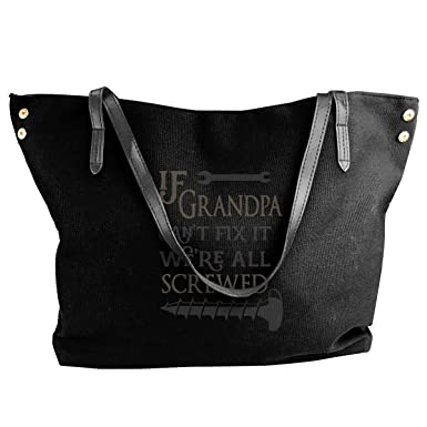 707dbc333f Amazon.com: If Grandpa Can't Fix It We're All Screwed Girls Canvas Shoulder  Bag Casual Hobo Handbag: Clothing