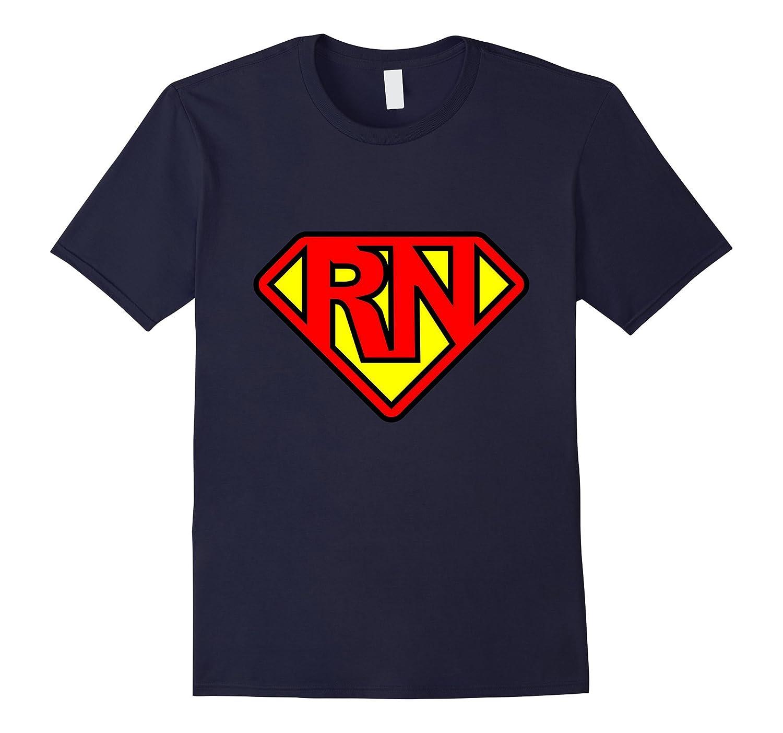 Nurse superhero RN superhero Registered Nurse Hero T-shirt-TH