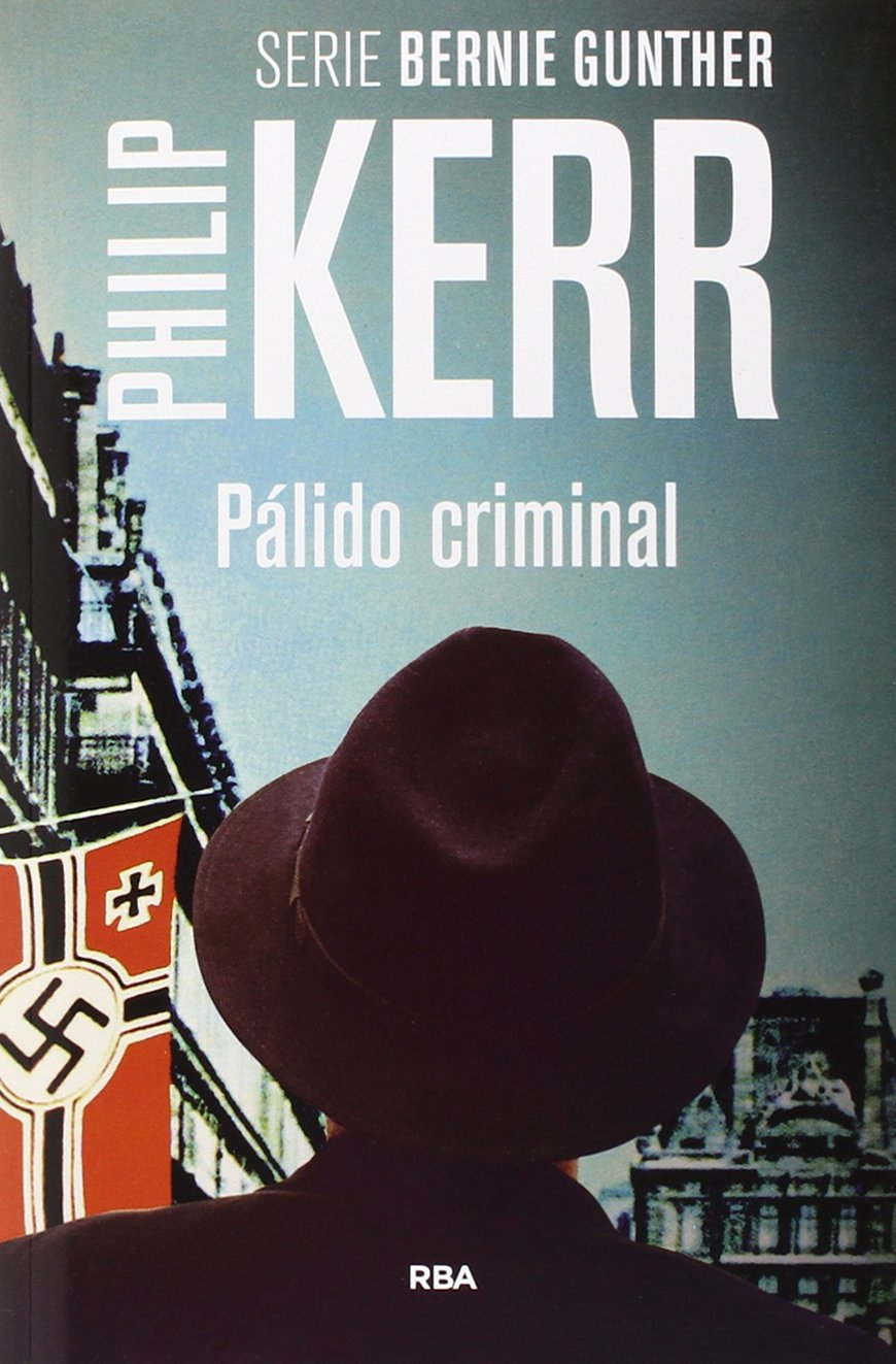 Palido Criminal: Philip Kerr: 9788490564875: Amazon.com: Books