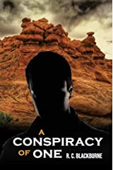 A Conspiracy of One: A Suspense/Legal/Crime Thriller Kindle Edition