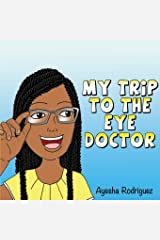 My Trip to the Eye Doctor Paperback