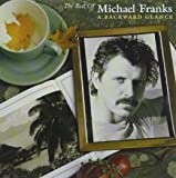 Best of Michael Franks: A Backward Glance