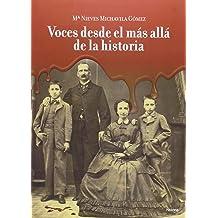 Voces desde el más allá de la historia (Spanish)