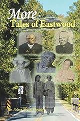 More Tales of Eastwood (Volume 2) Paperback