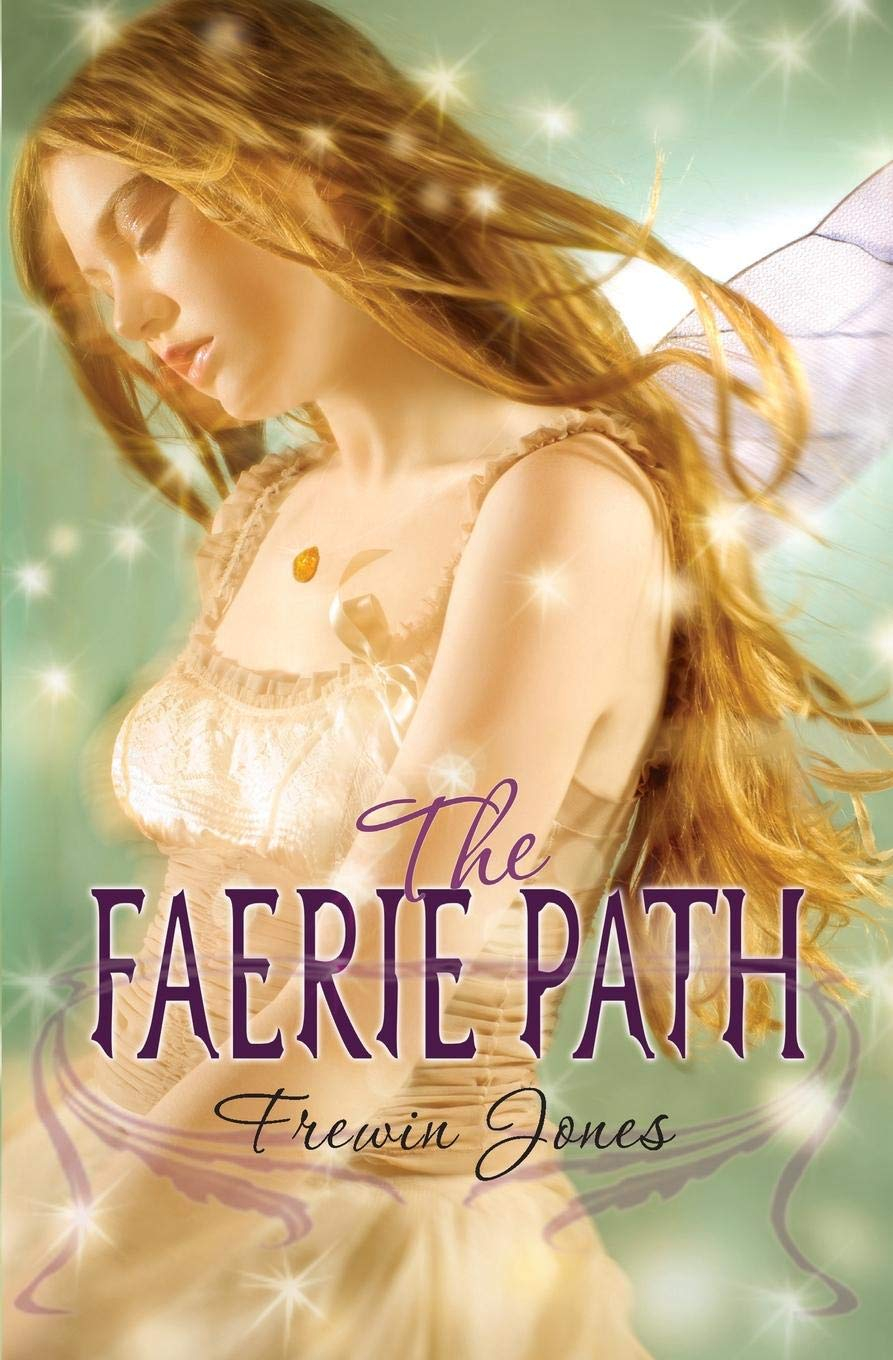 Amazon.com: The Faerie Path (Faerie Path, No. 1) (9780060871048): Jones,  Frewin: Books