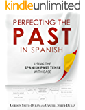 Perfecting the Past in Spanish