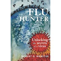 Flu Hunter: Unlocking the secrets of a virus