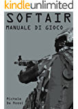 Softair: Manuale di gioco