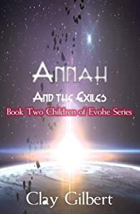 Annah and the Exiles (The Children of Evohe Book 2)