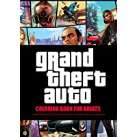 Grand Theft Auto Coloring Book for Adults: An Amazing Coloring Book For Adults For Relaxation, Stress with 25…