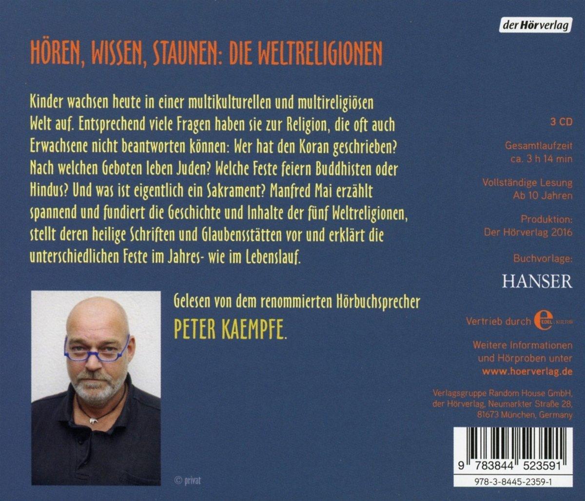 Wir Leben Alle Unter Demselben Himmel Die 5 Weltreligionen Fur Kinder Amazon De Mai Manfred Kaempfe Peter Bucher