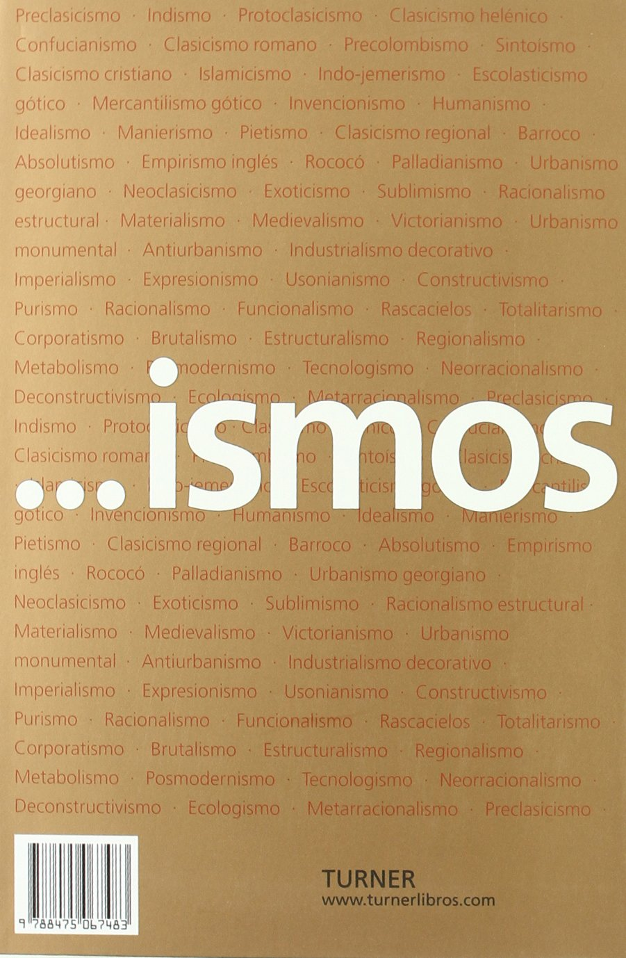 Ismos Para Entender La Arquitectura 9788475067483 Amazon