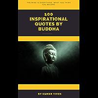 100 Buddha Quotes: Inspirational quotes by Buddha (English Edition)
