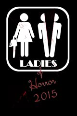 Ladies of Horror 2015 Kindle Edition