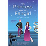 The Princess and the Fangirl (Once Upon A Con Book 2)