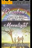 Rainbows in the Moonlight
