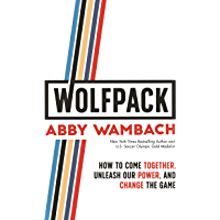 WOLFPACK: How to Come Together, Unleash Our Power, and Change the Game (English Edition)