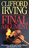 FINAL ARGUMENT - A Legal Thriller (Clifford Irving's Legal Novels Book 2)