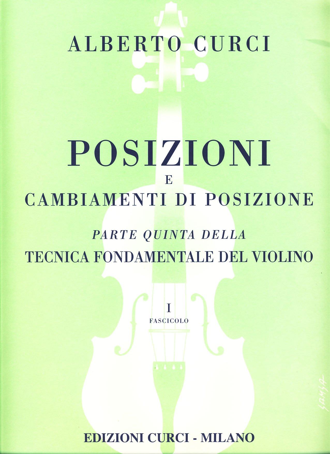 tecnica fondamentale del violino parte 2  Posizioni E Cambiamenti V.5: : Curci, Violino ...