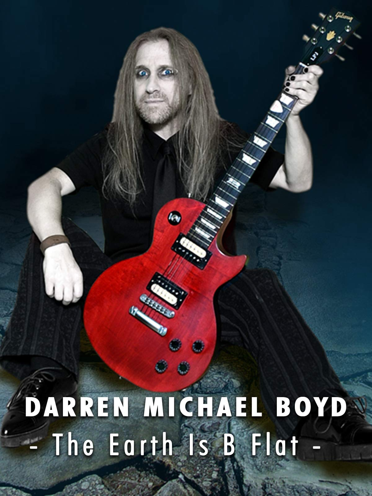 Darren Michael Boyd - The Earth Is B Flat