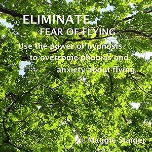 Eliminate Fear of Flying Speech