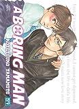 A Boring Man - Livre (Manga) - Yaoi