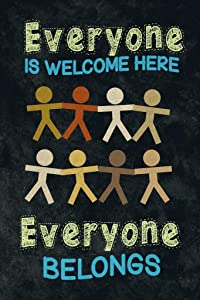 Everyone is Welcome Here Everyone Belongs Classroom Sign Educational Rules Teacher Supplies School Decor Teaching Toddler Kids Elementary Learning Decorations Laminated Dry Erase Wall Poster 24x36
