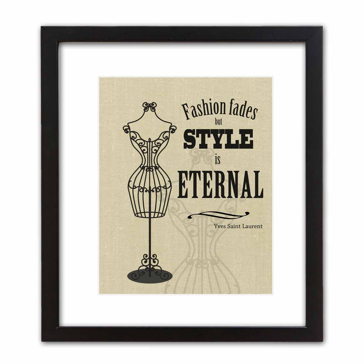 Amazon Com Fashion Fades But Style Is Eternal Wall Art