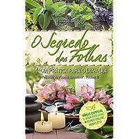 O Segredo das Folhas: Magia prática para o dia-a-dia: 3