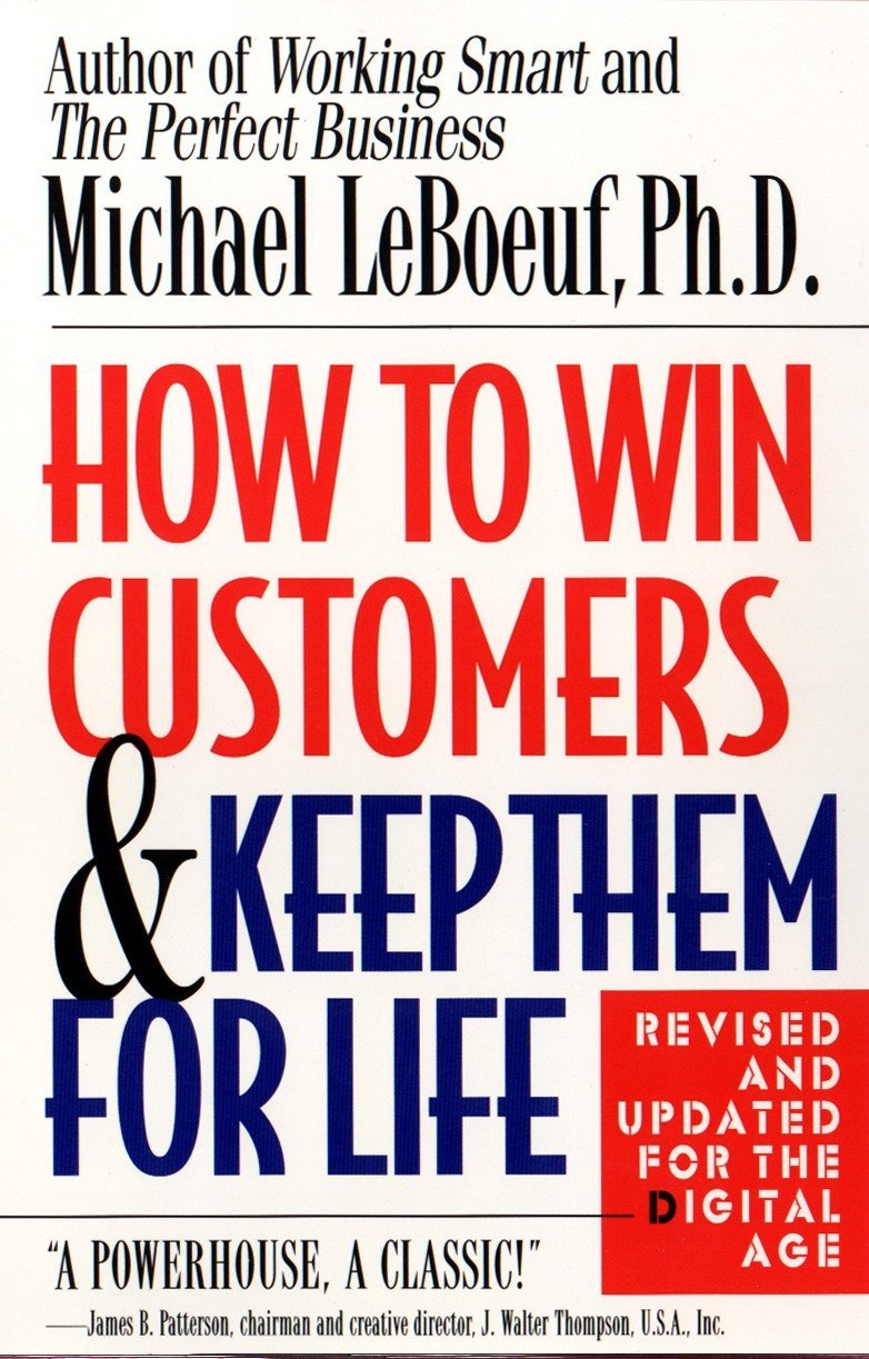 Download How to Win Customers and Keep Them for Life, Revised Edition pdf epub