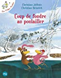 Coup de Foudre Au Poulailler (Les P'Tites Poules) (French Edition)